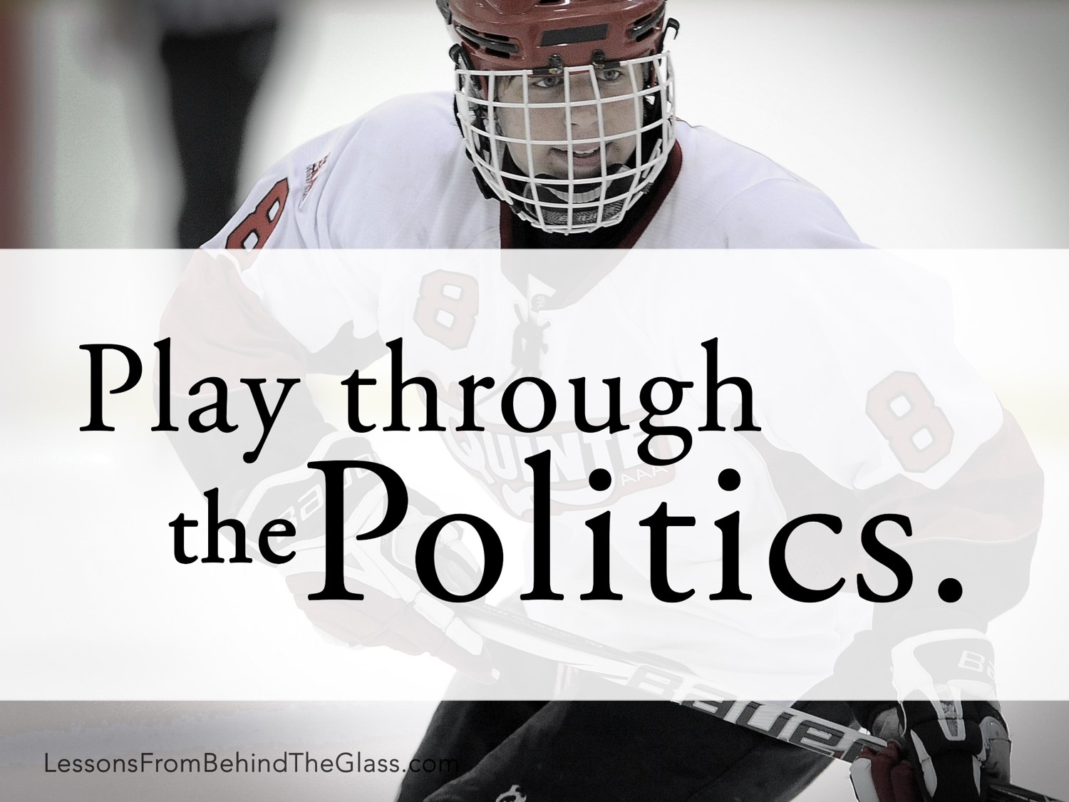 Lesson #8 - Play Through the Politics